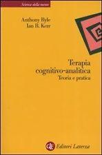 Terapia Cognitivo – Analitica  Teoria E Pratica