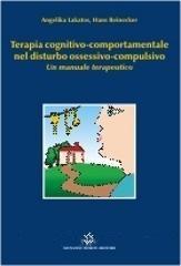 Terapia Cognitivo-comportamentale Nel Distrurbo Ossessivo-compulsivo  Un Manuale Terapeutico