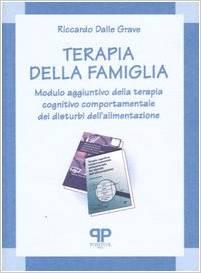 Terapia Della Famiglia  Modulo Aggiuntivo Della Terapia Cognitivo Comportamentale Dei Disturbi Dell'alimentazione