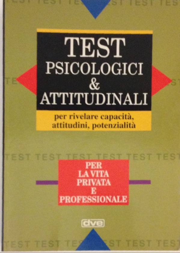 Test Psicologici E Attitudinali