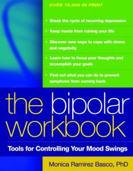 The Bipolar Workbook, Tolls For Controlling Your Mood Swings