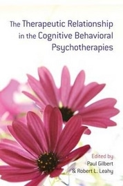 The Therapeutic Relationship In The Cognitive Behavioral Psychotherapies,