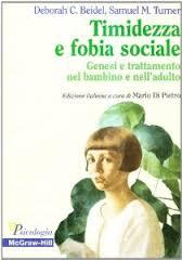 Timidezza E Fobia Sociale  Genesi E Trattamento Nel Bambino E Nell'adulto