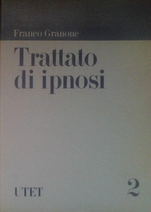 Trattato Di Ipnosi (volume Secondo)