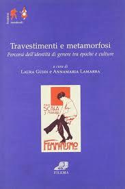 Travestimenti E Metamorfosi