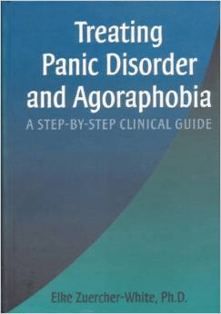 Treating Panic Disorder And Agorafobia – A Step By Step Clinical Guide