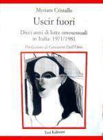 Uscir Fuori  Dieci Anni Di Lotte Omosessuali: 1971/1981