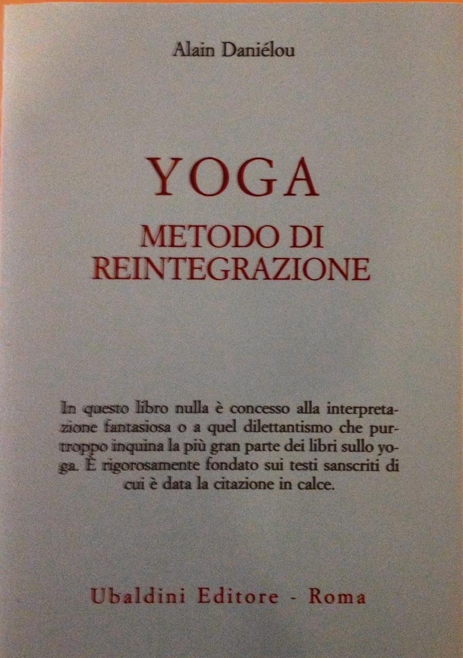 Yoga Metodo Di Reintegrazione