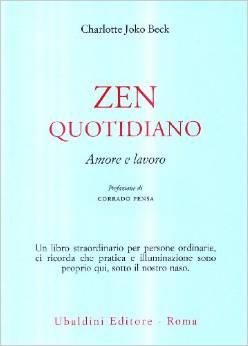 Zen Quotidiano. Amore E Lavoro