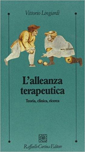 L'alleanza Terapeutica. Teoria, Clinica, Ricerca