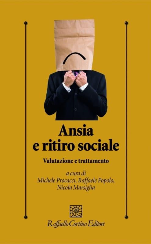 Ansia E Ritiro Sociale- Valutazione E Trattamento