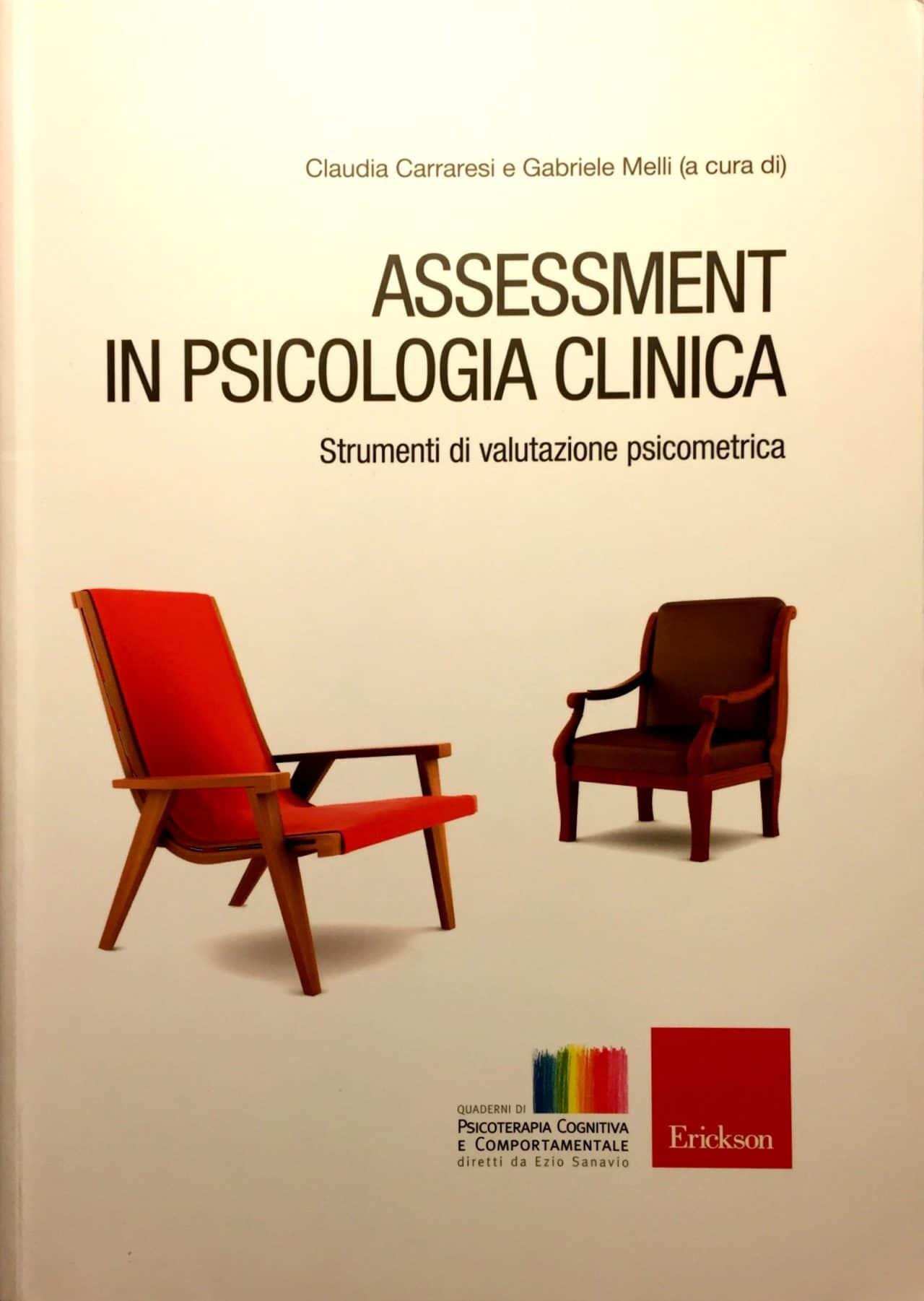 Assessment In Psicologia Clinica. Strumenti Di Valutazione Psicometrica