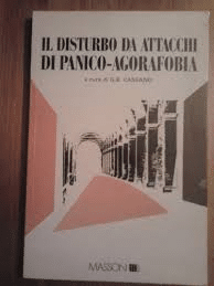 Il Disturbo Da Attacchi Di Panico. Agorafobia