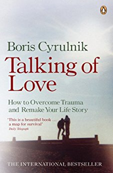 Talking Of Love. How To Overcome Trauma And Remake Your Life Story