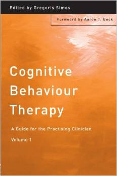 Cognitive Behavior Therapy – A Guide For The Practising Clinicial