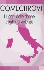 Comecitrovi – Guida Ai Luoghi Di Donne Contro La Violenza In Italia