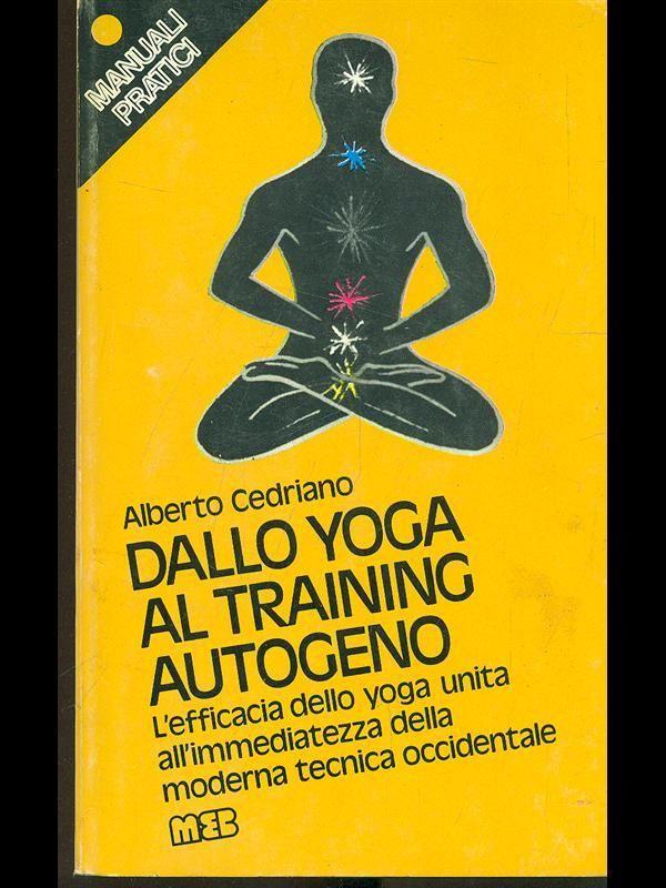 Dallo Yoga Al Training Autogeno