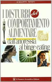 I Disturbi Del Comportamento Alimentare  Dall'anoressia Al Binge Eating