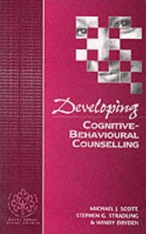 Developing, Cognitive Behavioural Counselling
