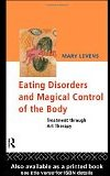 Eating Disorders And Magical Control Of The Body  Treatment Throught Art Therapy