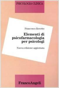 Elementi Di Psicofarmacologia Per Psicologi