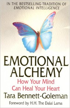 Emotional Alchemy.How Your Mind Can Heal Your Heart