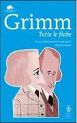 Grimm: Tutte Le Fiabe