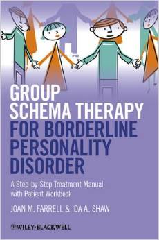 Group Schema Therapy For Borderline Personality Disorder. A Step-by-step Treatment Manual With Patient Workbook