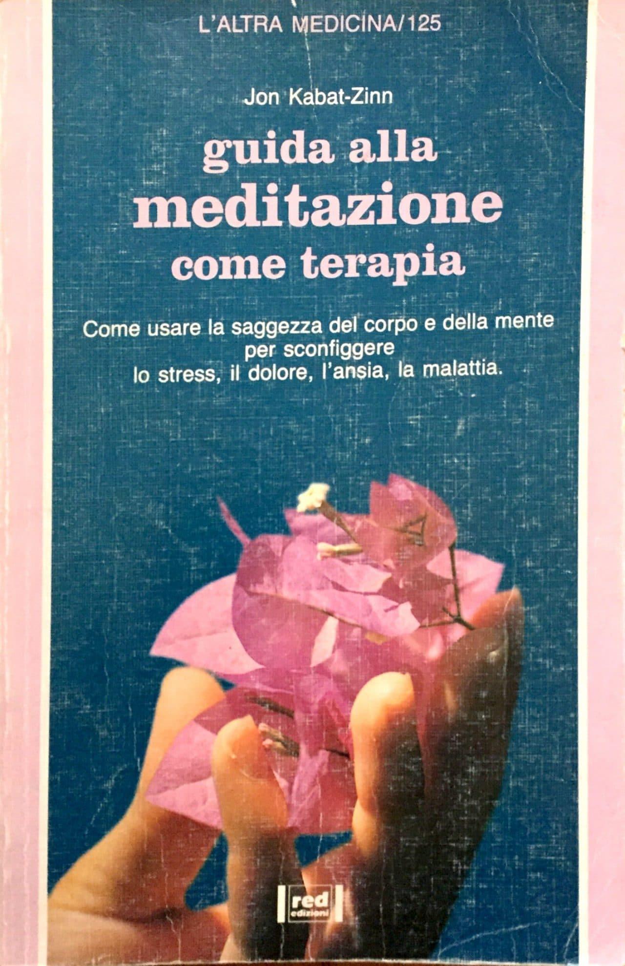 Guida Alla Meditazione Come Terapia