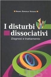 I Disturbi Dissociativi