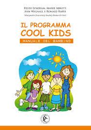 Il Programma Cool Kids. Manuale Del Bambino