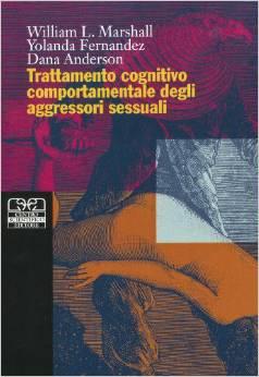 Trattamento Cognitivo Comportamentale Degli Aggressori Sessuali