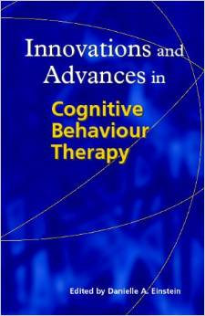 Innovations And Advances In Cognitive Behaviour Therapy