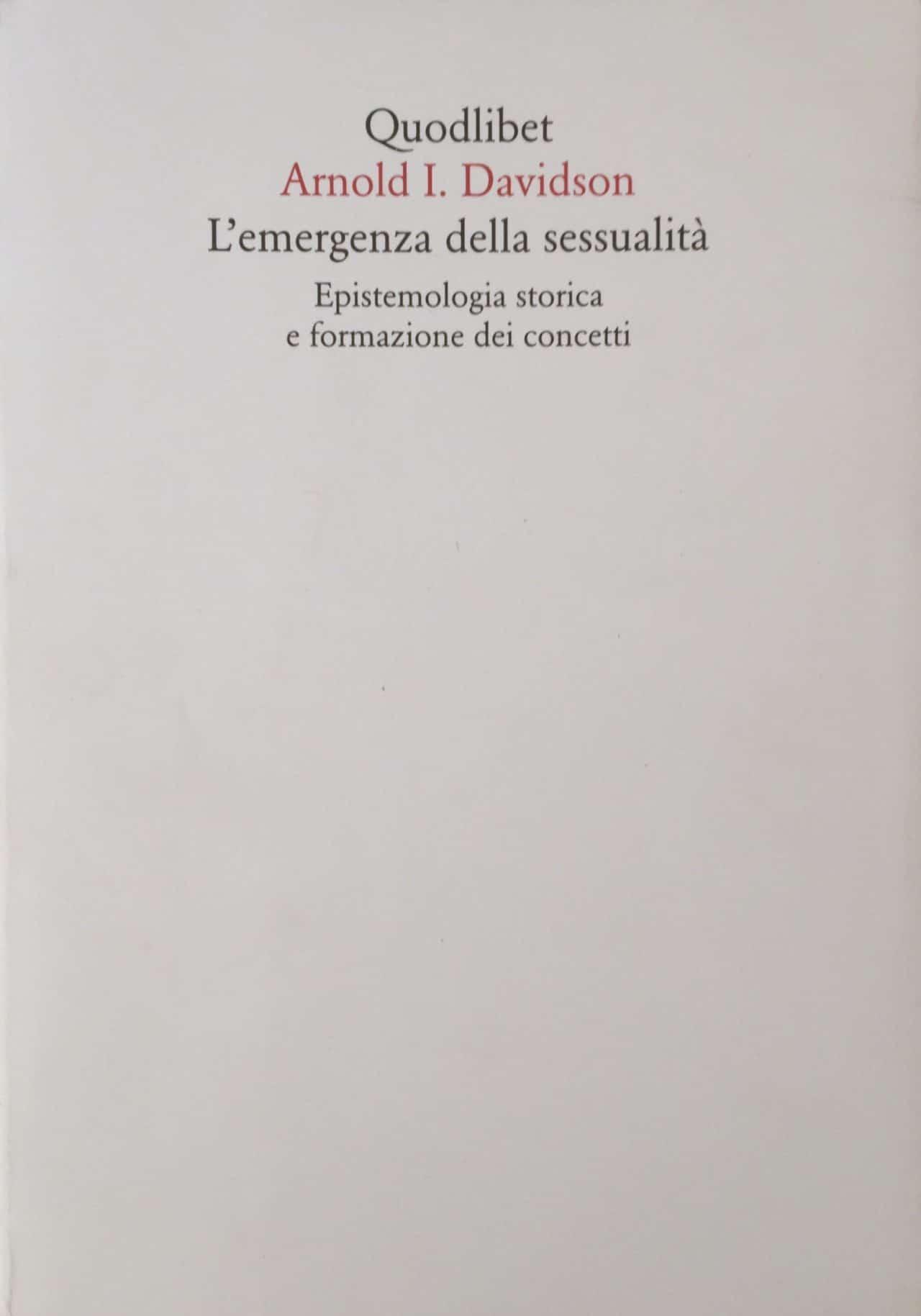 L'Emergenza Della Sessualità Epistemologia Storica E Firmazione Dei Concetti