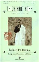 La Luce Del Dharma – Dialogo Tra Cristianesi E Buddhismo