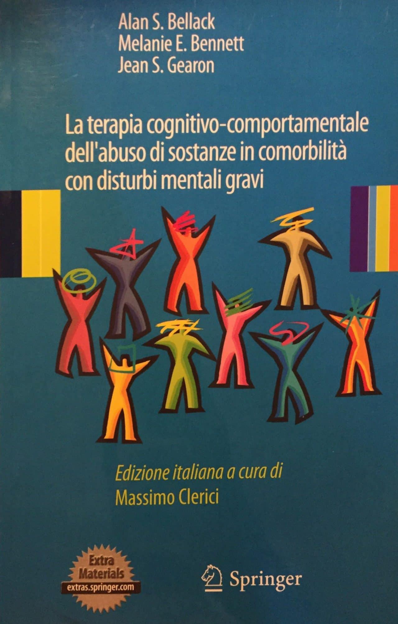 La Terapia Cognitivo-Comportamentale Dell'abuso Di Sostanze In Comorbilità Con Disturbi Mentali Gravi