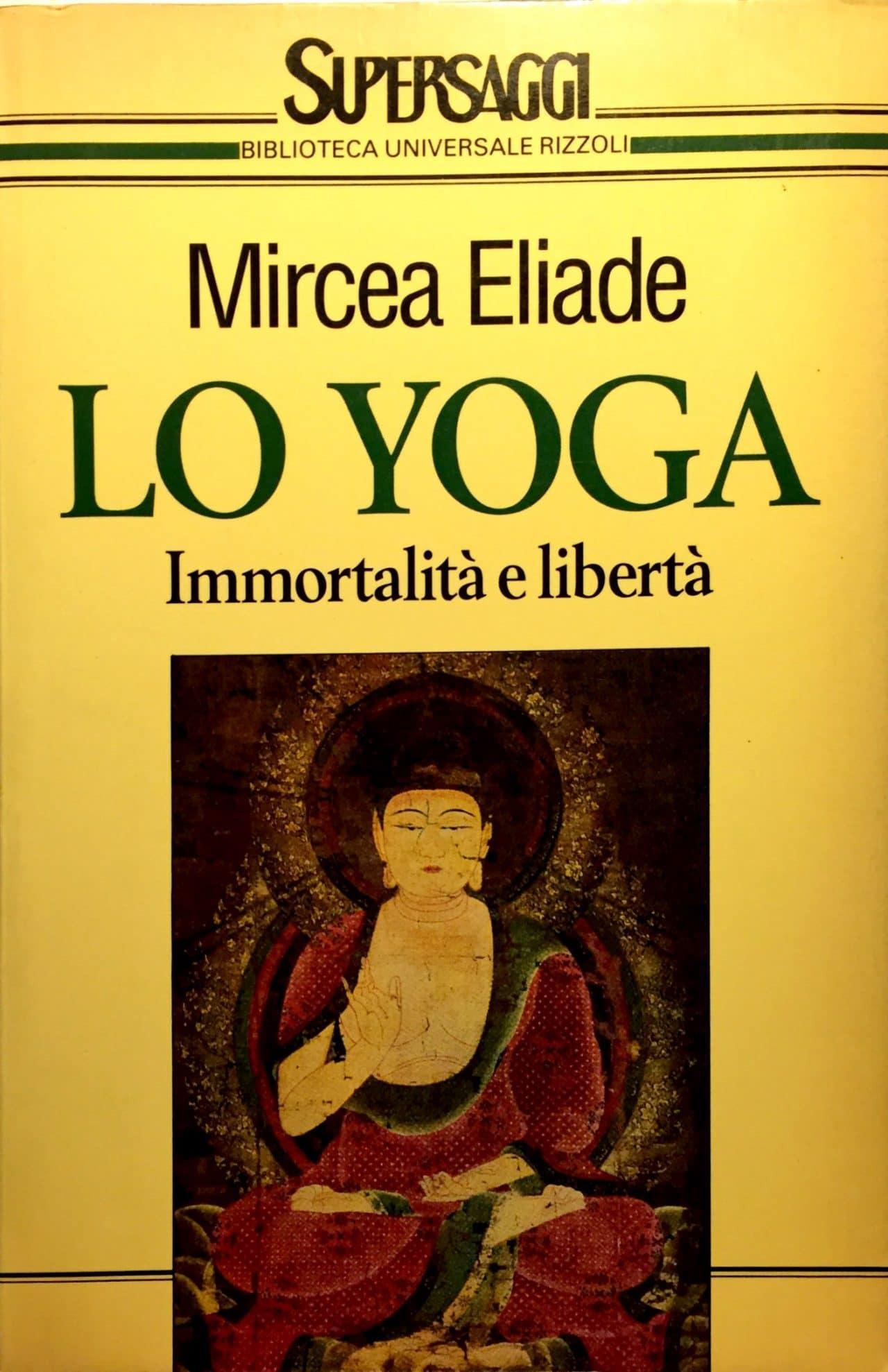 Lo Yoga Immortalita' E Liberta'