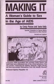 Making it. A woman's guide to sex in the age of aids