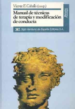 Manual De Técnicas De Terapia Y Modificaciòn De Conducta