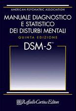 Manuale Diagnostico E Statistico Dei Disturbi Mentali Quinta Edizione Dsm-5