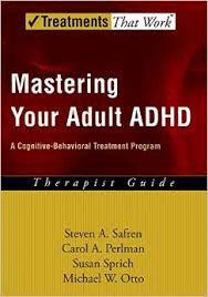 Mastering Your Adult Adhd Client Workbook