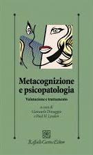 Metacognizione E Psicopatologia – Valutazione E Trattamento