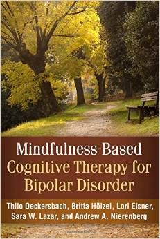 Mndfulness-Based Cognitive Therapy For Bipolar Disorder