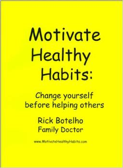 Motivate Healthy Habits – Change Yourself Before Helping Others