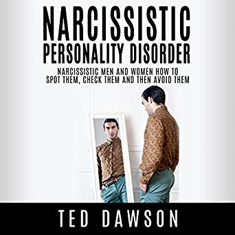 Narcissistic personality disorder. Narcissistic men and women how to spot them
