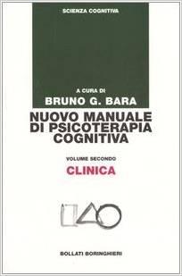 Nuovo Manuale Di Psicoterapia Cognitiva Volume Secondo Clinica