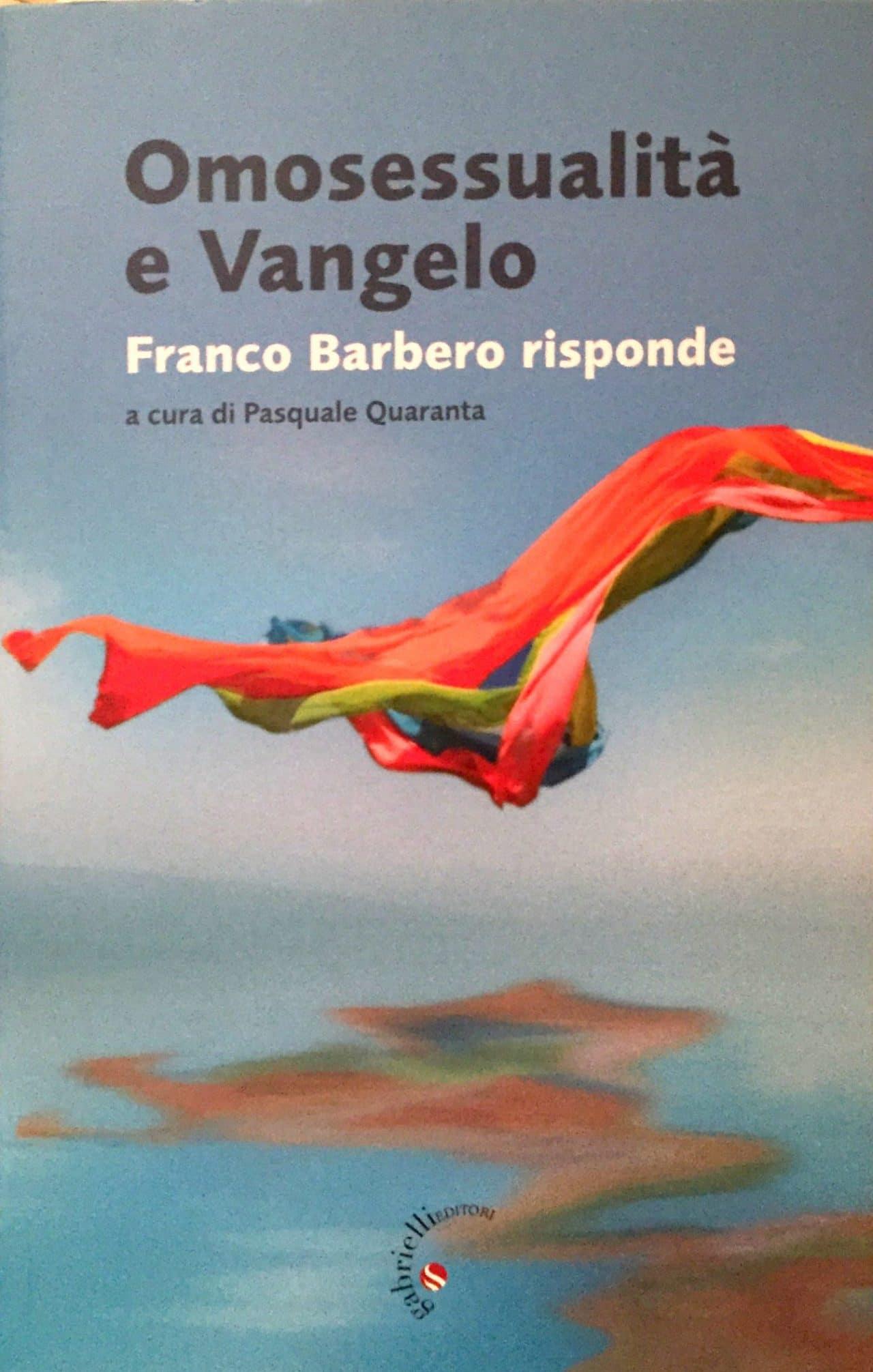 Omosessualità E Vangelo Franco Barbero Risponde