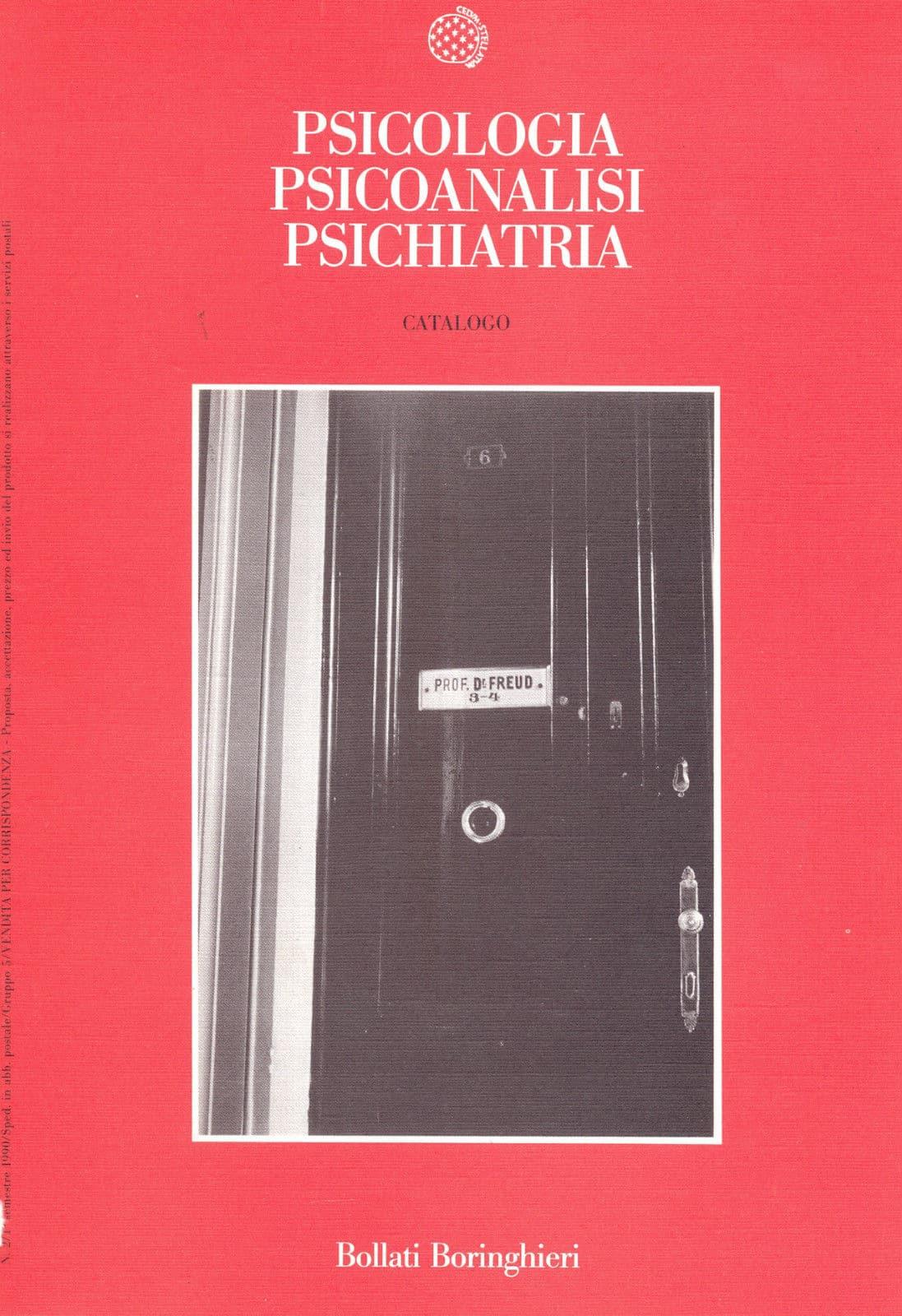 Psicologia, Psicoanalisi, Psichiatria. (catalogo)
