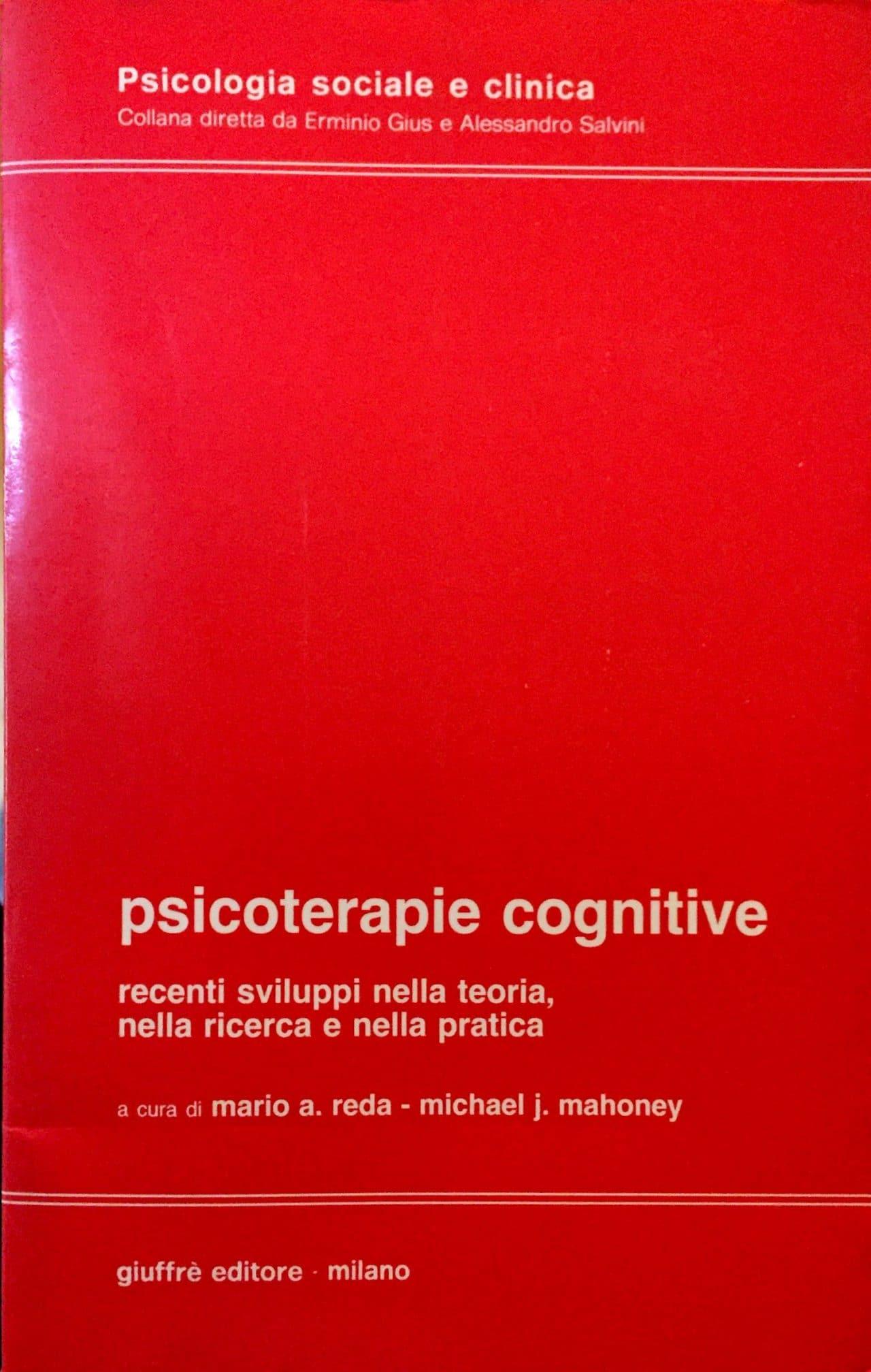 Psicoterapie Cognitive. Recenti Sviluppi Nella Teoria, Nella Ricerca E Nella Pratica