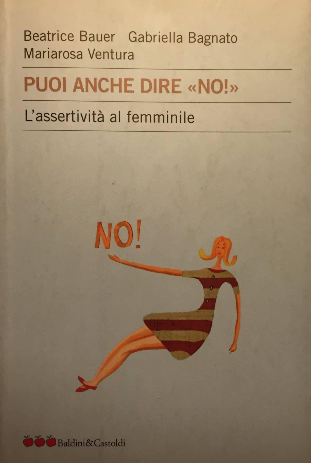 PUOI ANCHE DIRE NO L'assertività Al Femminile